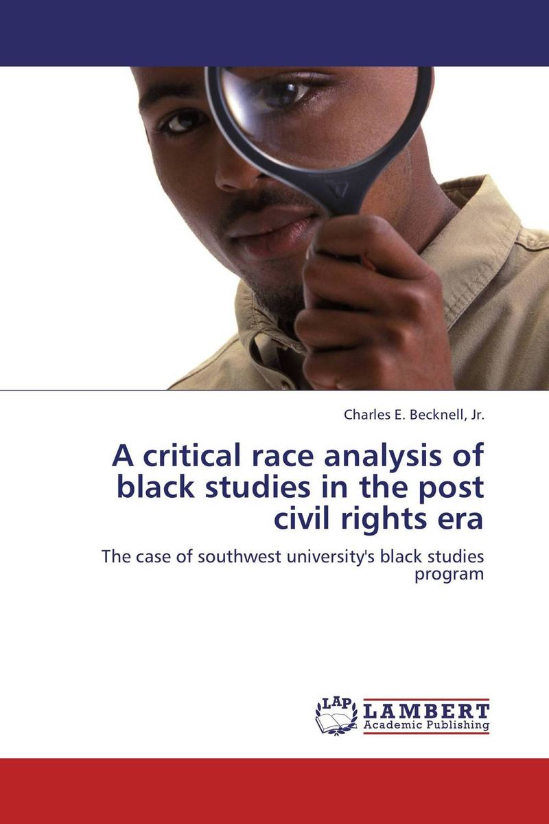A critical race analysis of black studies in the post civil rights era voluntary associations in tsarist russia – science patriotism and civil society