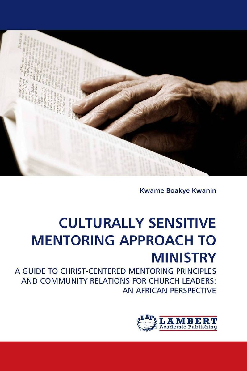 CULTURALLY SENSITIVE MENTORING APPROACH TO MINISTRY the ministry of utmost happiness