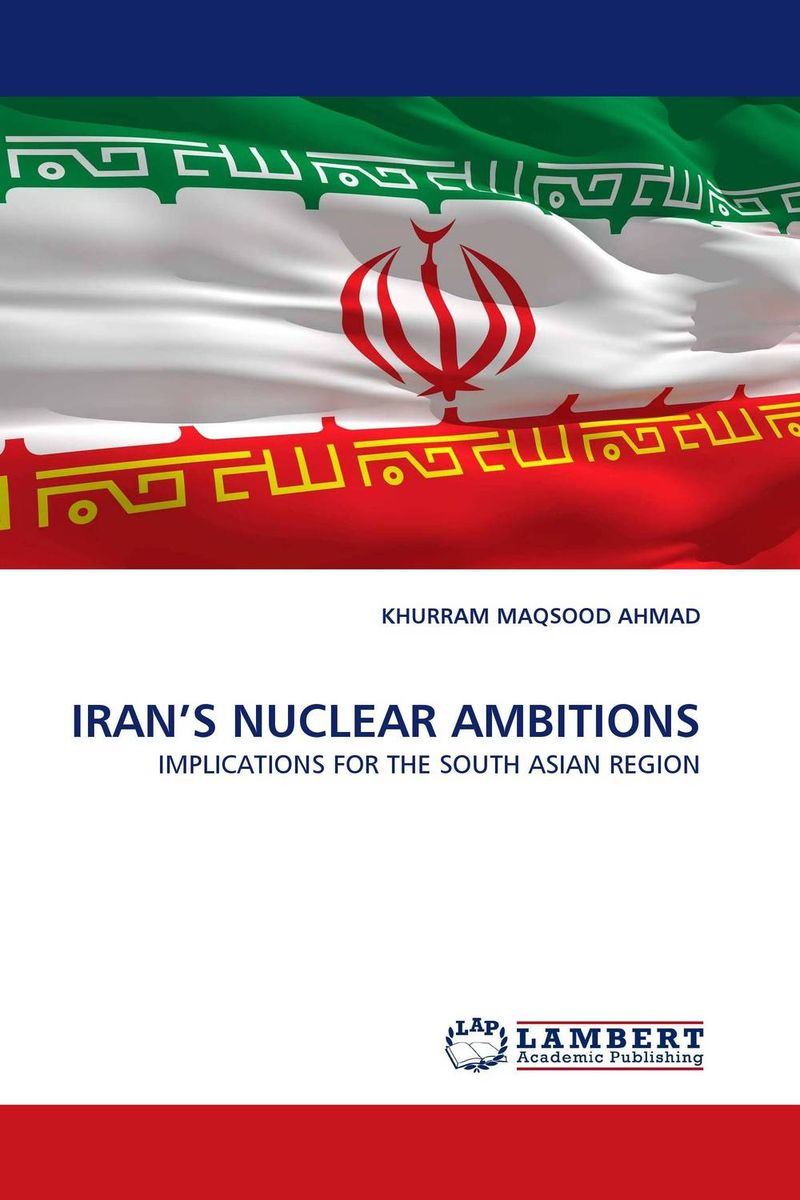 IRAN'S NUCLEAR AMBITIONS lidiya strautman introduction to the world of nuclear physics