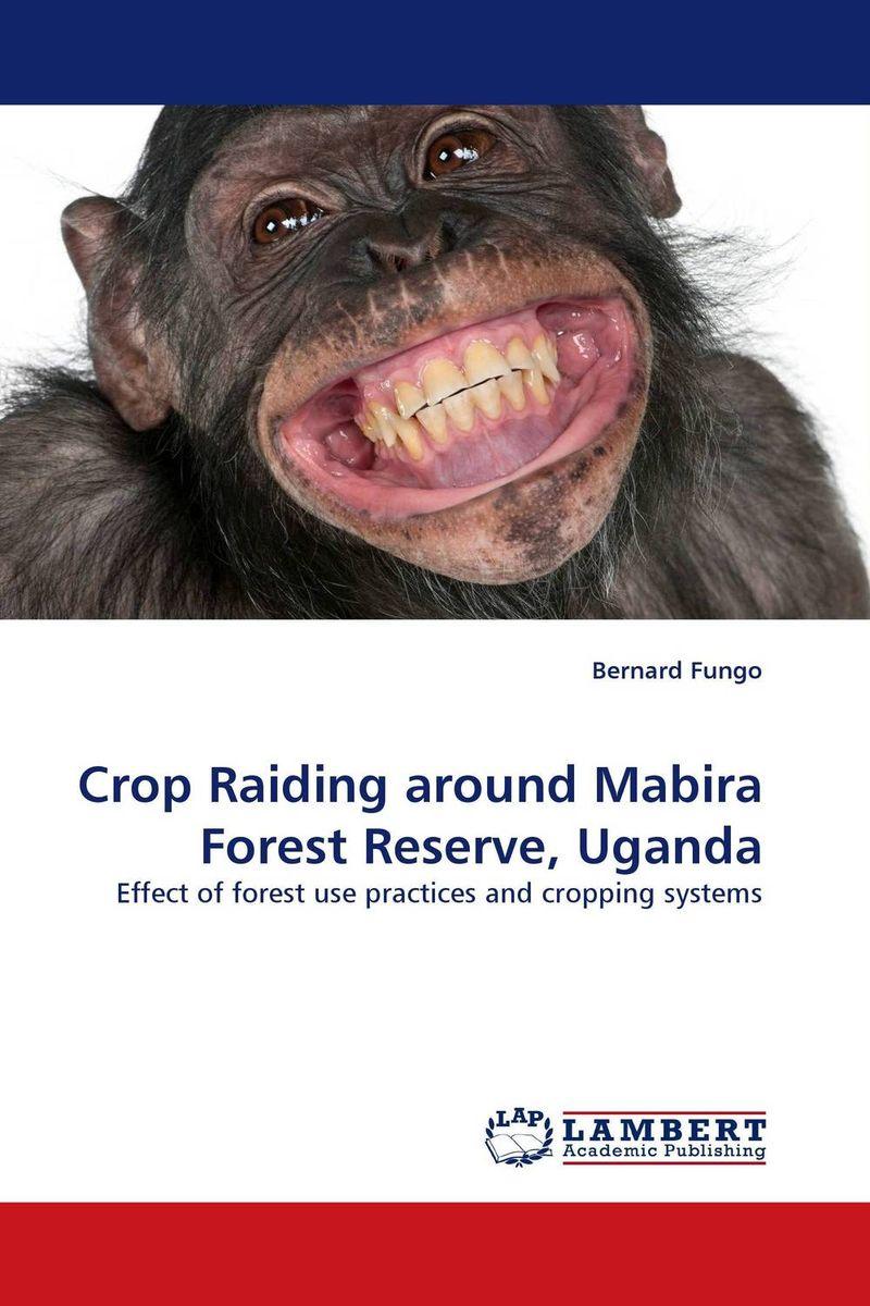 Crop Raiding around Mabira Forest Reserve, Uganda biodiversity of chapredi reserve forest