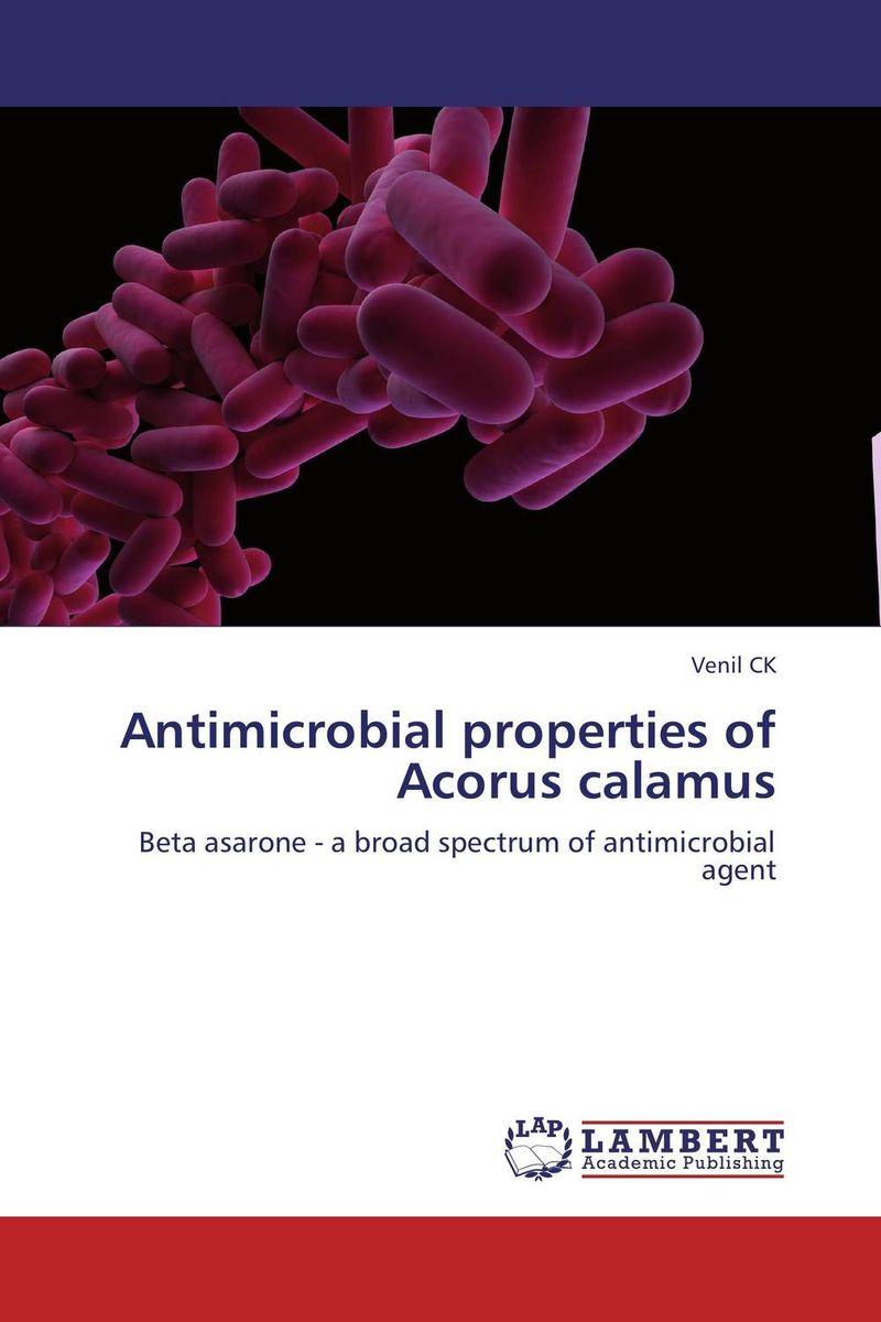 Antimicrobial properties of Acorus calamus bacterial resistance to antibiotics