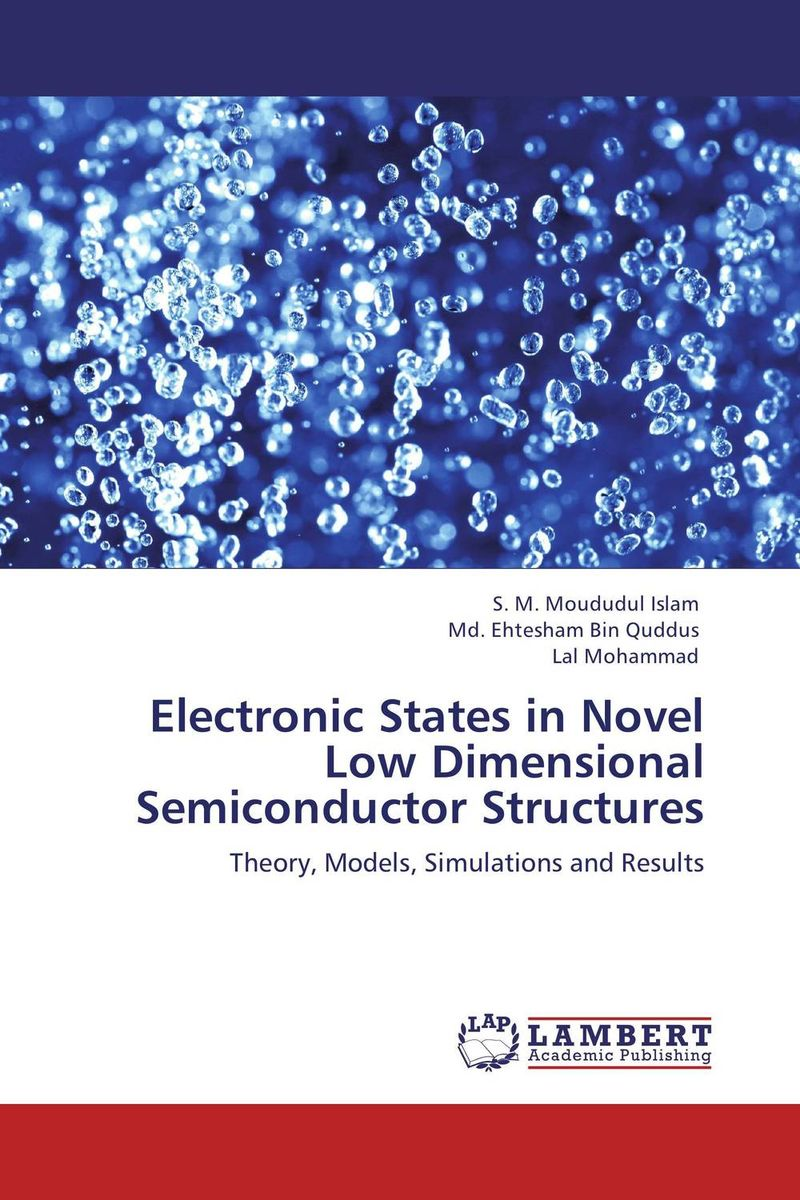 Electronic States in Novel Low Dimensional Semiconductor Structures
