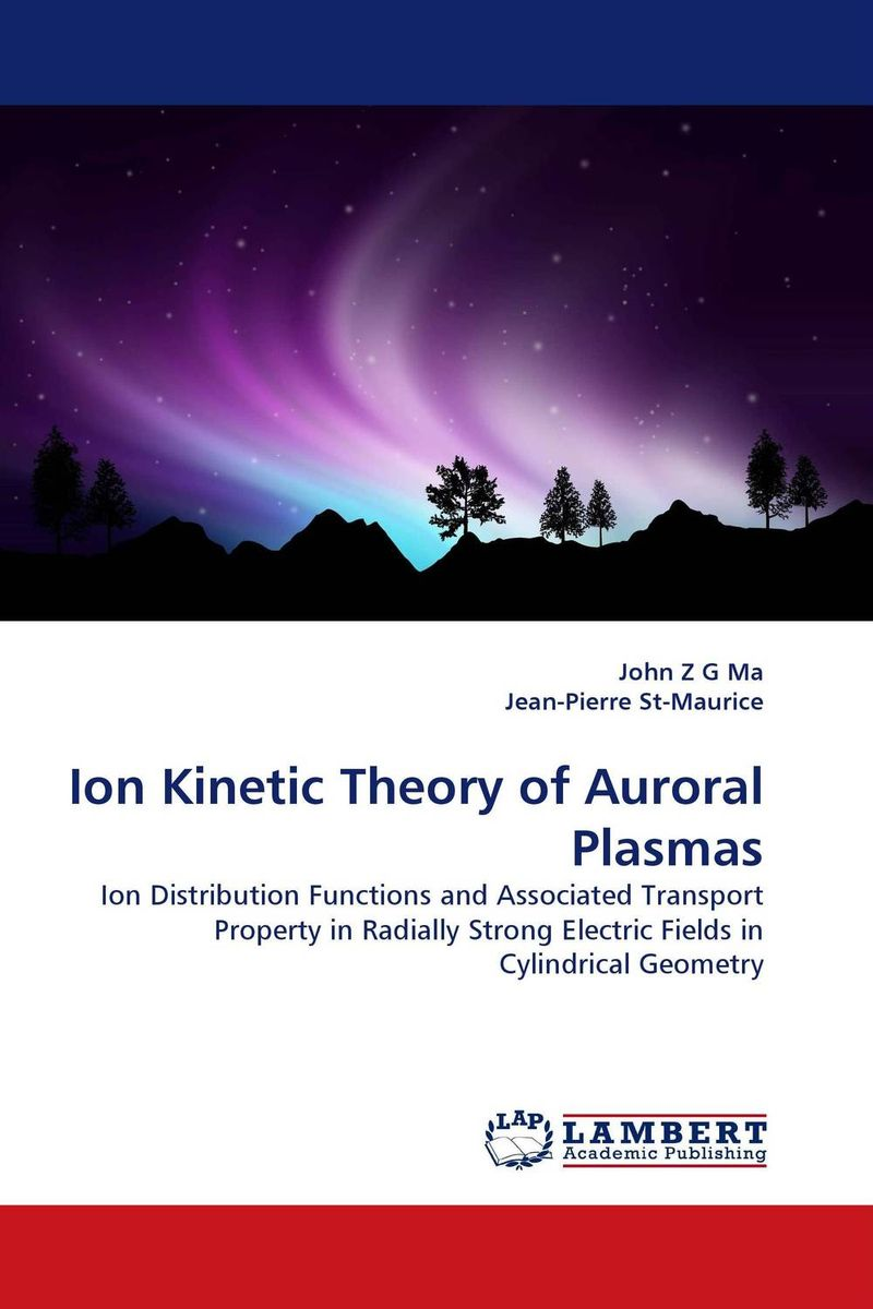 Ion Kinetic Theory of Auroral Plasmas spiral structure in galaxies – a density wave theory