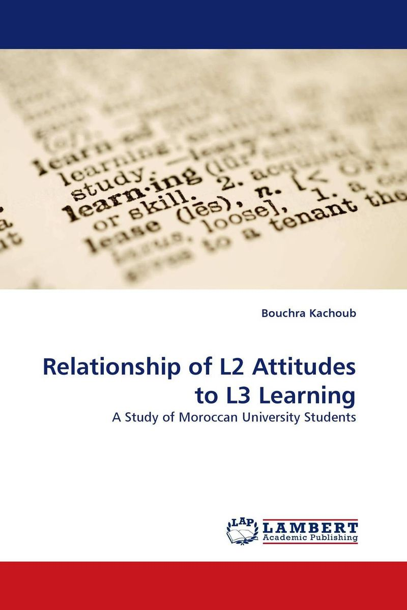 Relationship of L2 Attitudes to L3 Learning retailing attitudes