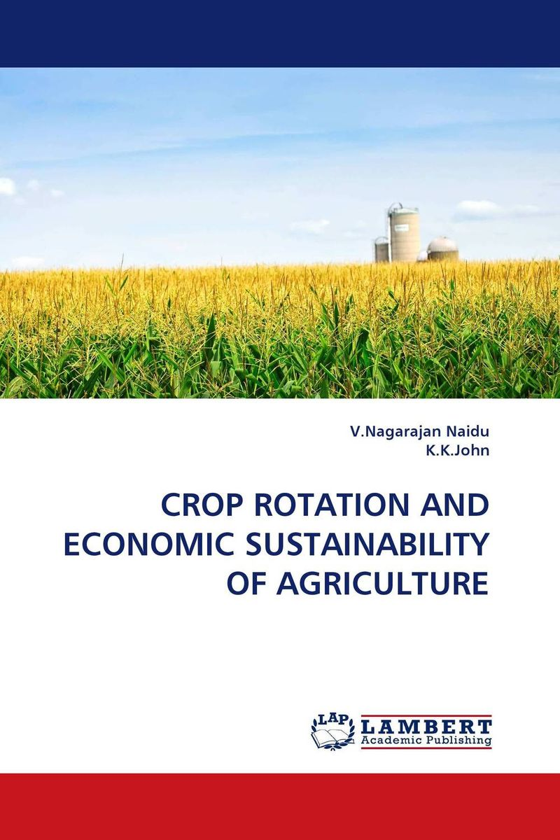 CROP ROTATION AND ECONOMIC SUSTAINABILITY OF AGRICULTURE the failure of economic nationalism in slovenia s transition