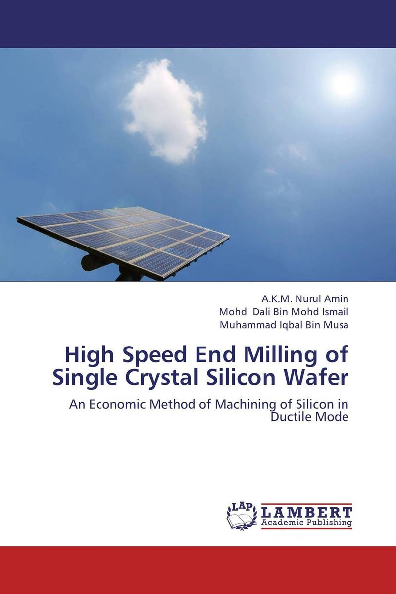 High Speed End Milling of Single Crystal Silicon Wafer the end of the affair