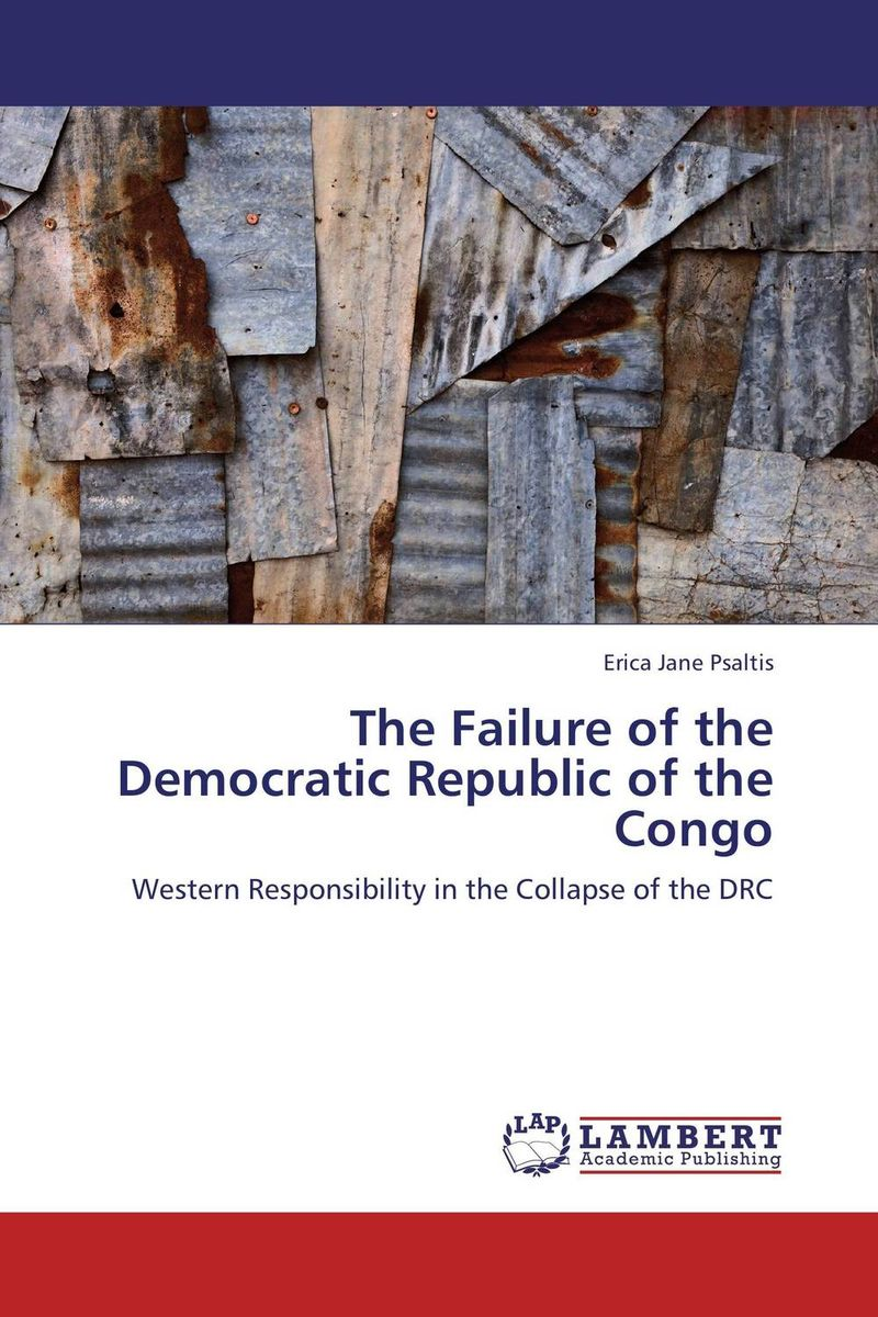The Failure of the Democratic Republic of the Congo the history of england volume 3 civil war