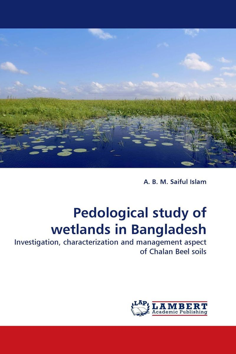 Pedological study of wetlands in Bangladesh a study of the religio political thought of abdurrahman wahid