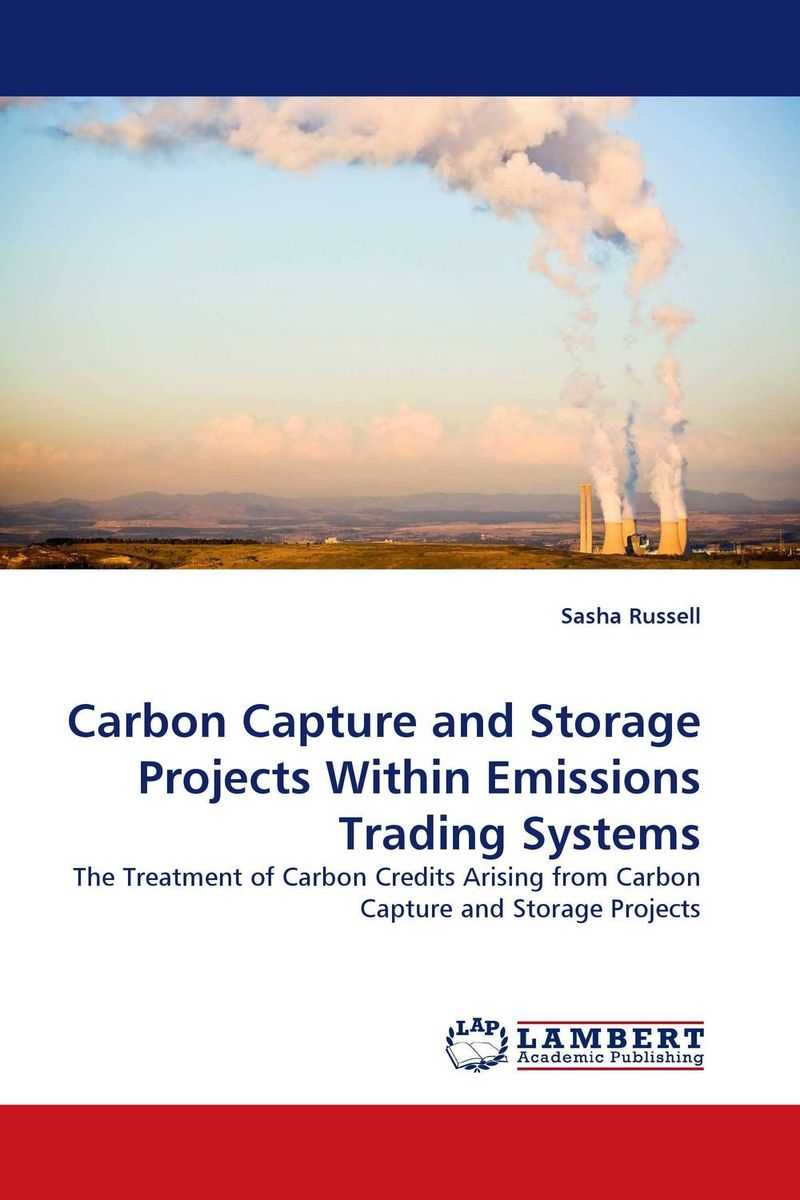 Carbon Capture and Storage Projects Within Emissions Trading Systems evaluation of carbon capture and storage as a best available technique