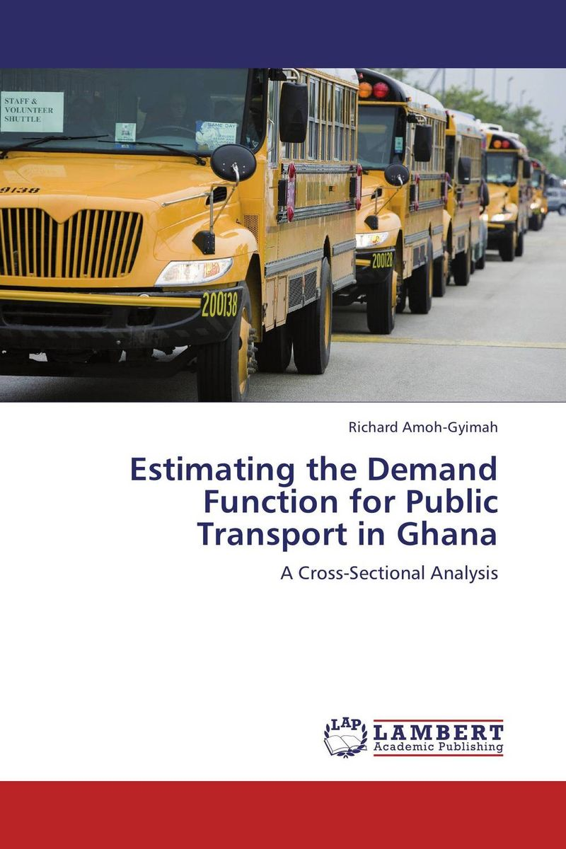 Estimating the Demand Function for Public Transport in Ghana critical success criteria for public housing project delivery in ghana