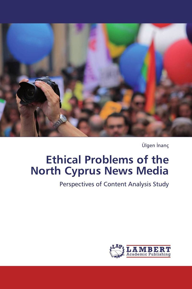 Ethical Problems of the North Cyprus News Media henry r luce and the rise of the american news media