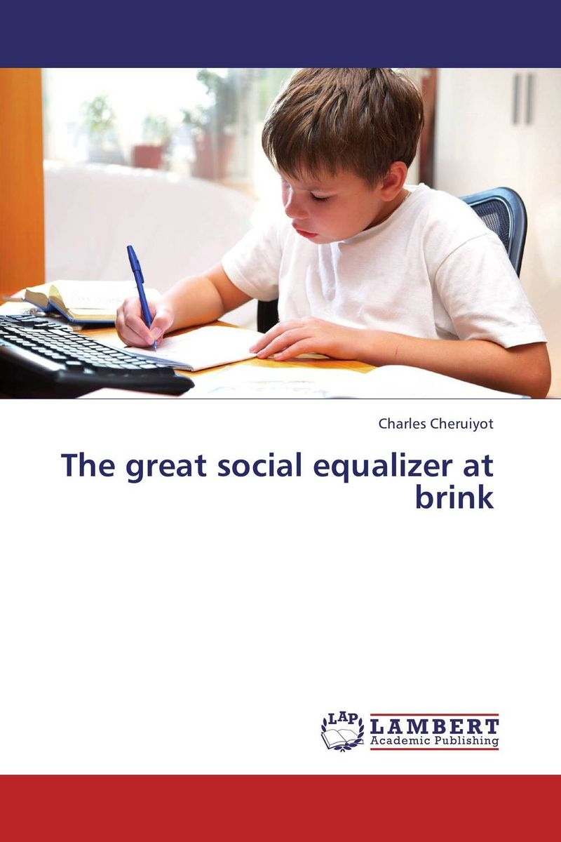 The great social equalizer at brink seeing things as they are