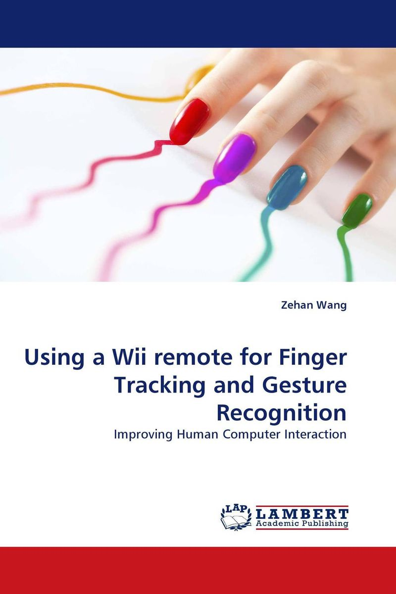 купить Using a Wii remote for Finger Tracking and Gesture Recognition недорого