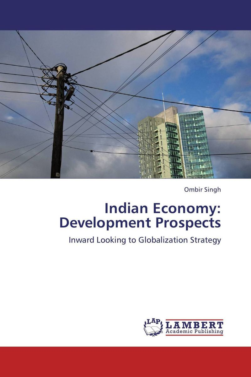 Indian Economy: Development Prospects indian steel industries performance and prospects