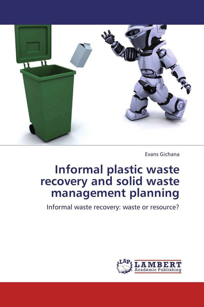Informal plastic waste recovery and solid waste management planning the optimal planning for power generation by waste