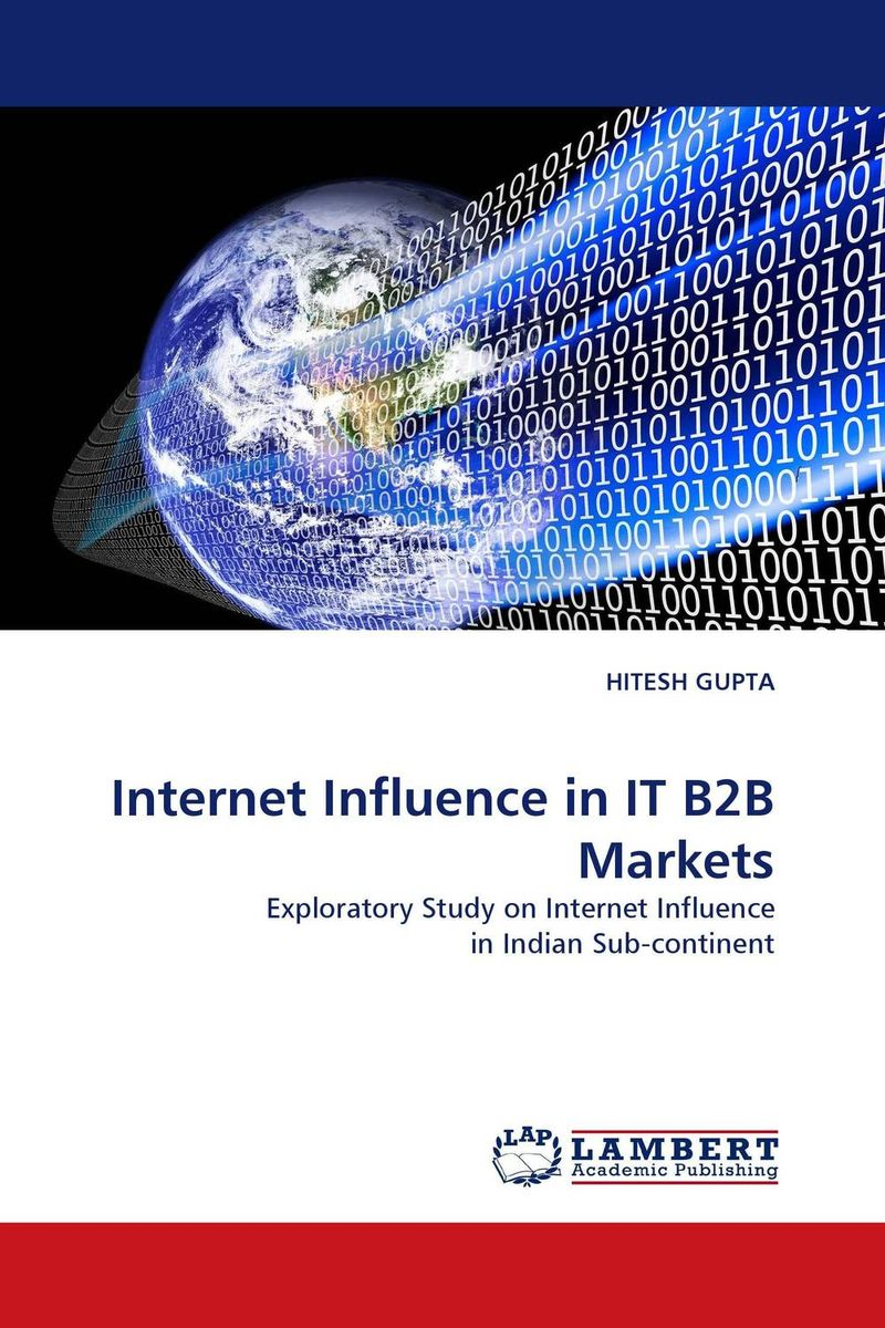 Internet Influence in IT B2B Markets jacob thomas empowering process in business organisations