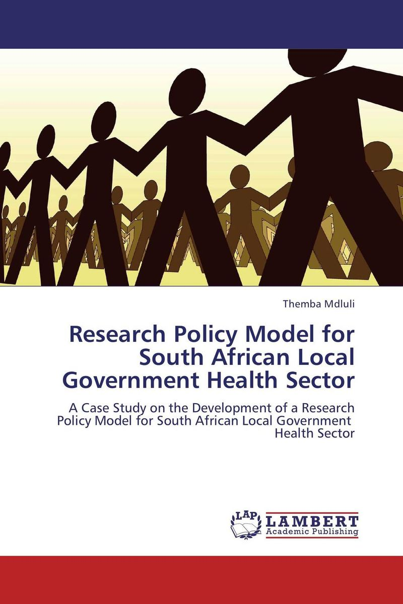 Research Policy Model for South African Local Government Health Sector косметичка south africa airlines south african airways south african airways