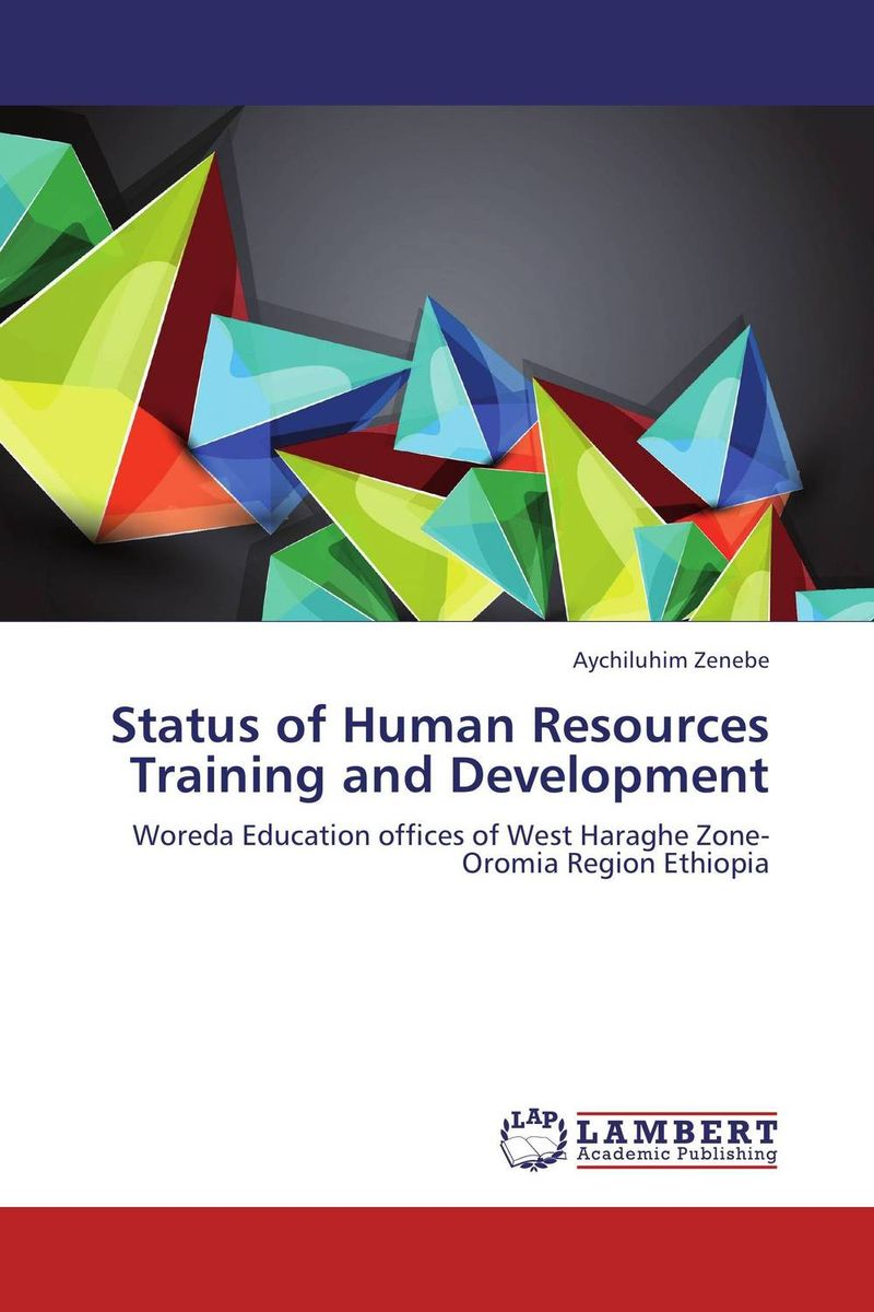 Status of Human Resources Training and Development elaine biech training and development for dummies