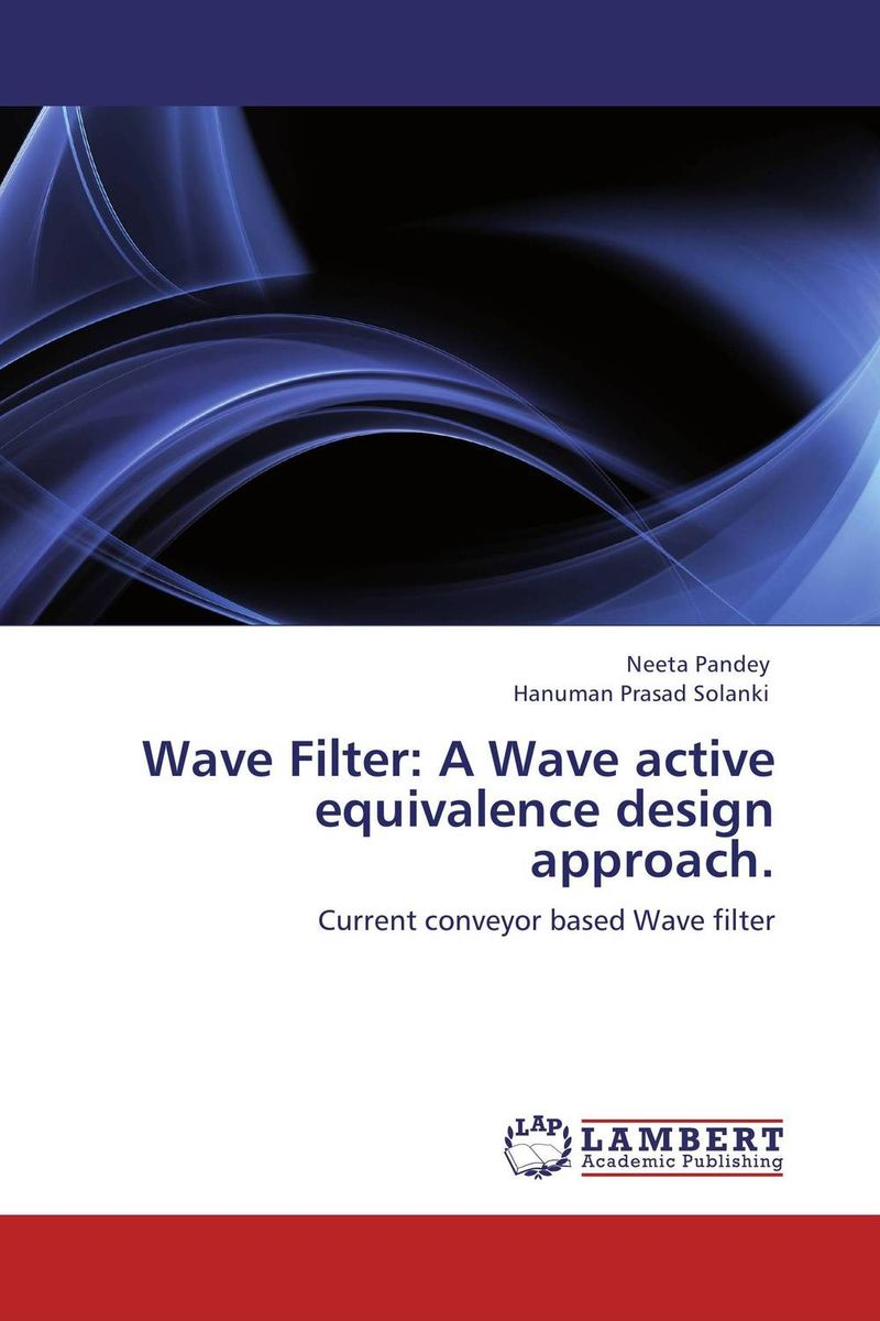 Wave Filter: A Wave active equivalence design approach.