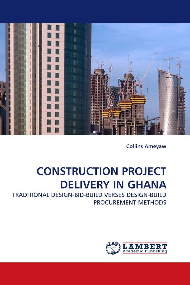 CONSTRUCTION PROJECT DELIVERY IN GHANA critical success criteria for public housing project delivery in ghana