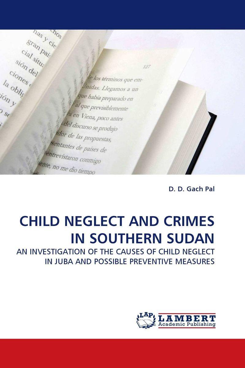 CHILD NEGLECT AND CRIMES IN SOUTHERN SUDAN child neglect