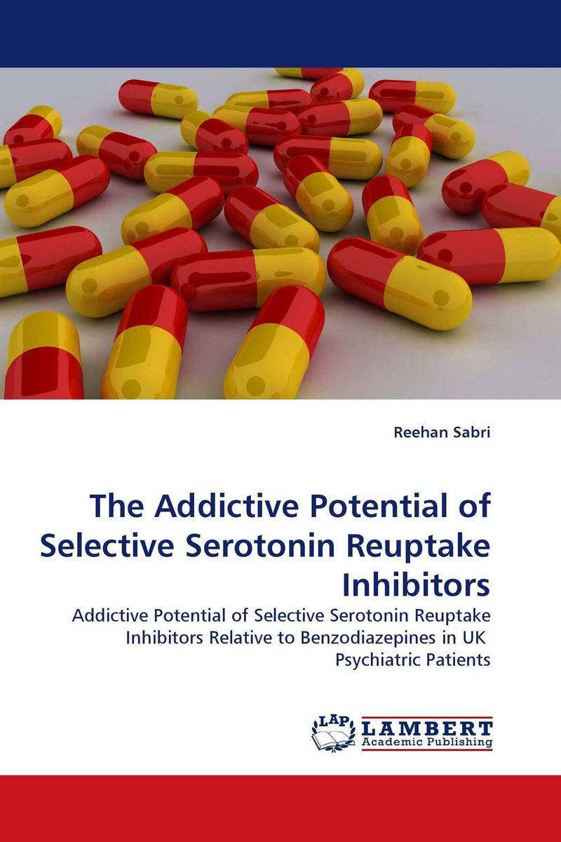 The Addictive Potential of Selective Serotonin Reuptake Inhibitors
