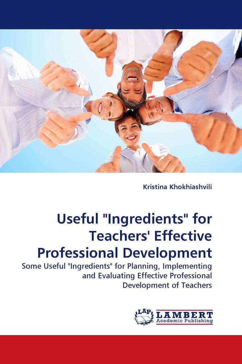 Useful Ingredients for Teachers' Effective Professional Development the implementation of teachers cpd