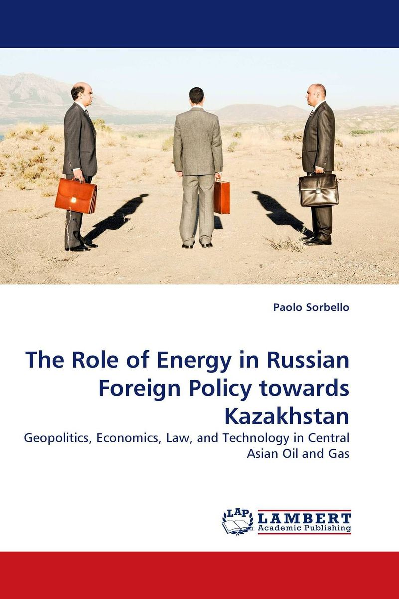 The Role of Energy in Russian Foreign Policy towards Kazakhstan russian phrase book