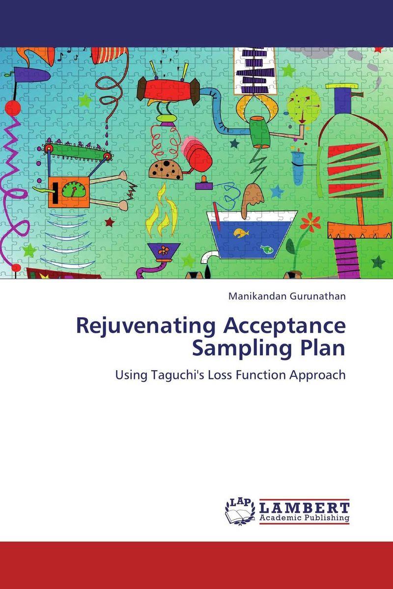 Rejuvenating Acceptance Sampling Plan christina rejuvenating