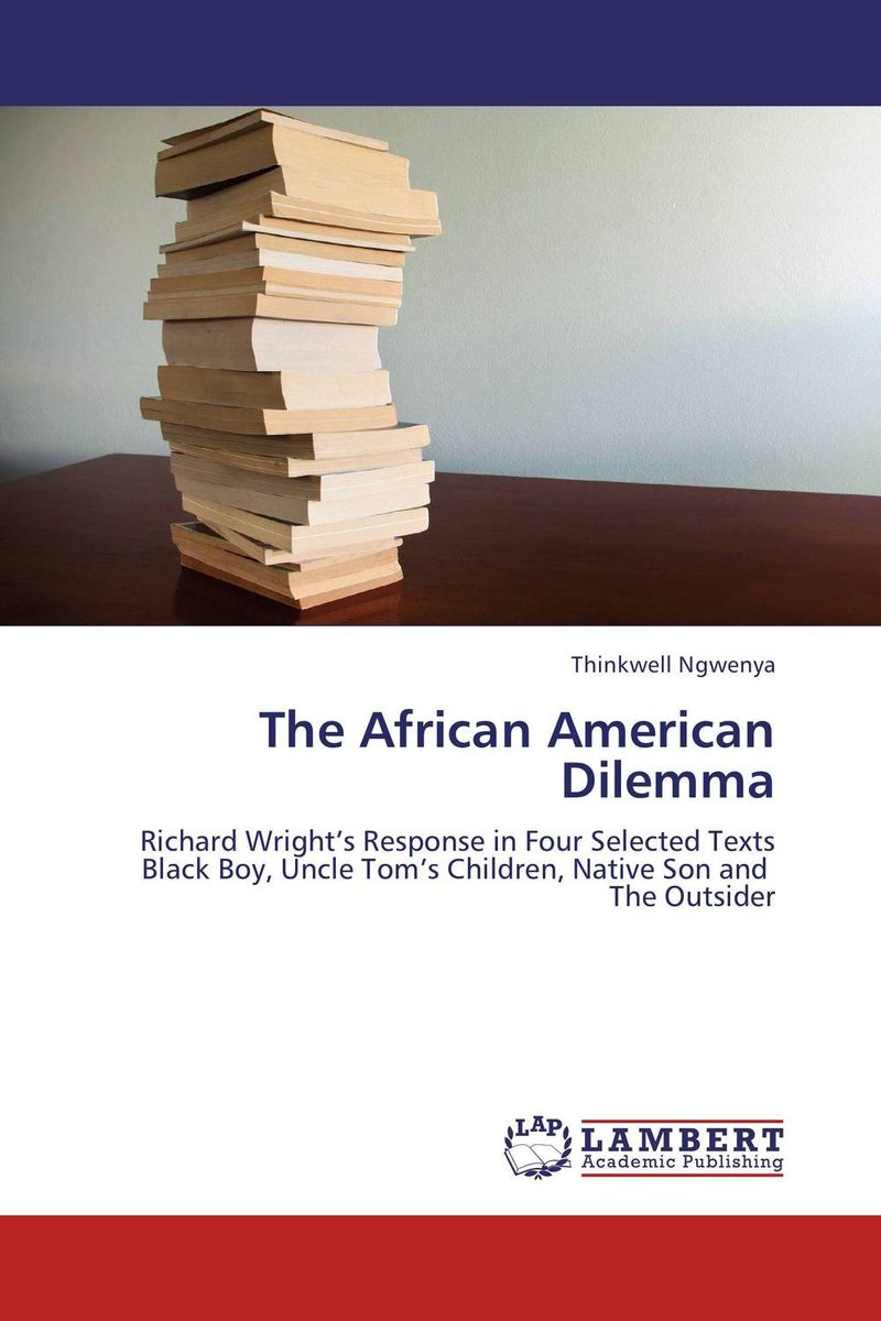 The African American Dilemma verne j journey to the centre of the earth книга для чтения