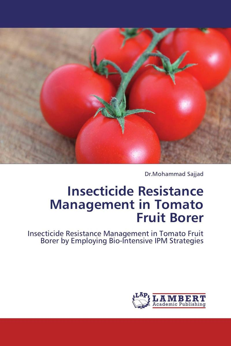 Insecticide Resistance Management in Tomato Fruit Borer narendra sharma satyakumari sharma and n s bhadauria integrated pest management in brinjal