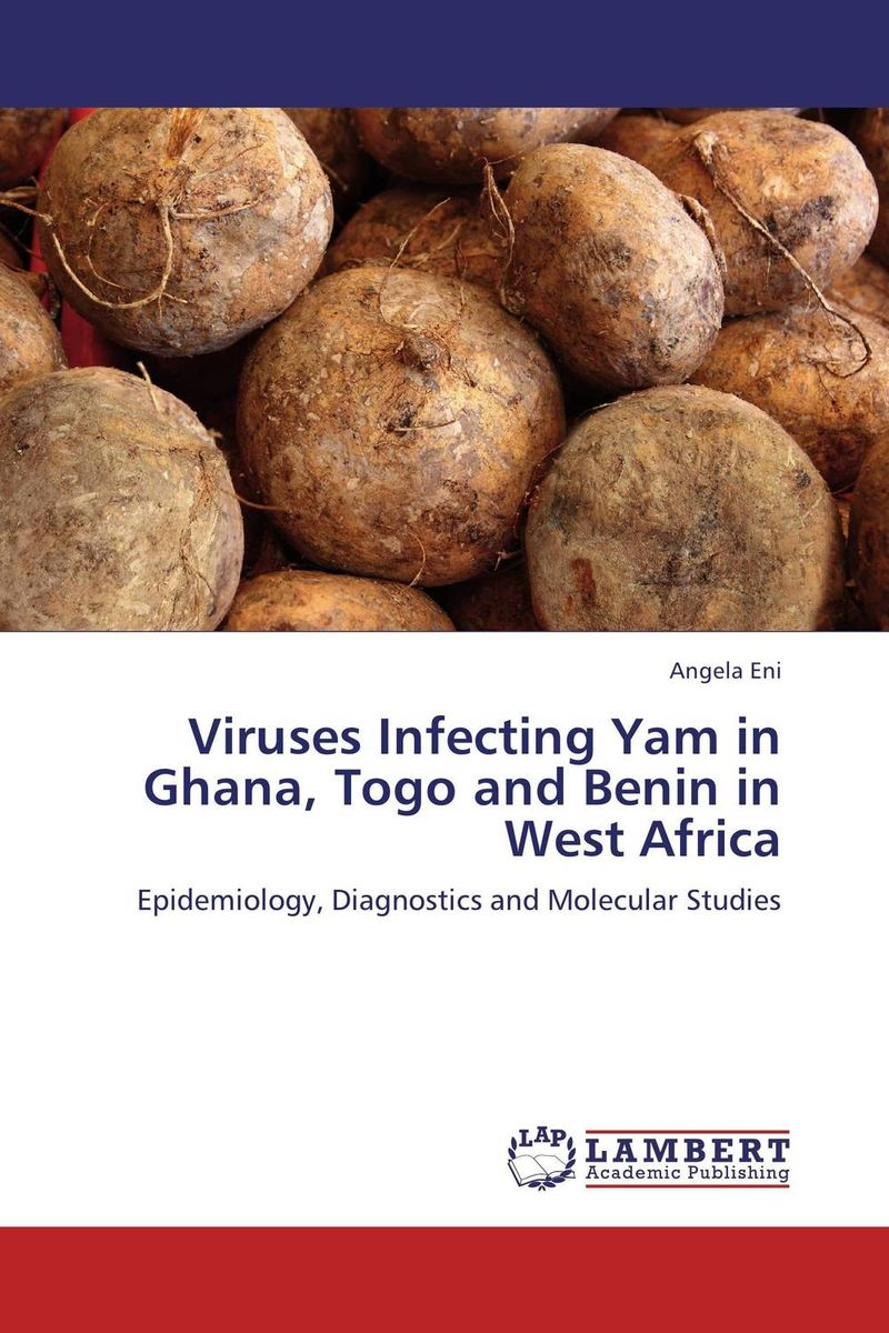 Viruses Infecting Yam in Ghana, Togo and Benin in West Africa viruses infecting yam in ghana togo and benin in west africa