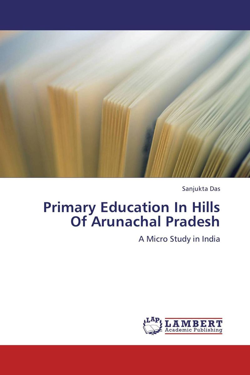 Primary Education In  Hills Of Arunachal Pradesh somatic hybridization as a primary cause of malignization