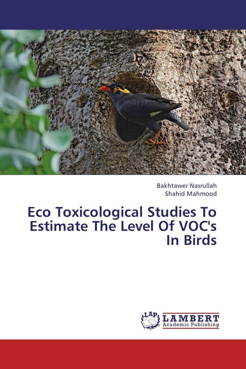 Eco Toxicological Studies To Estimate The Level Of VOC's In Birds