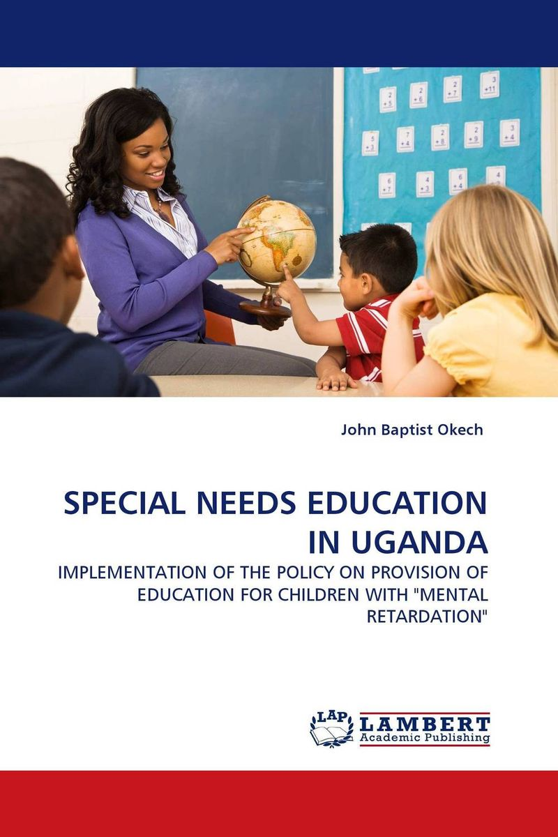 SPECIAL NEEDS EDUCATION IN UGANDA introduction to special education