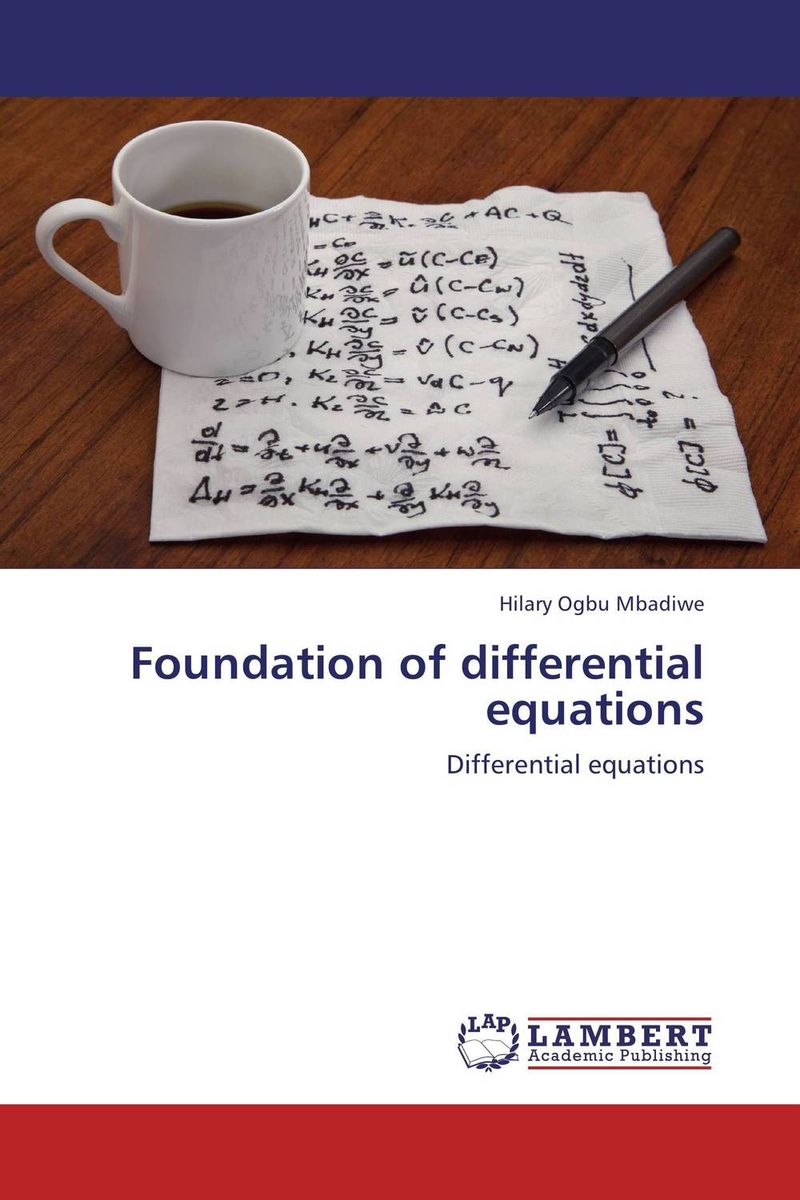 Foundation of differential equations