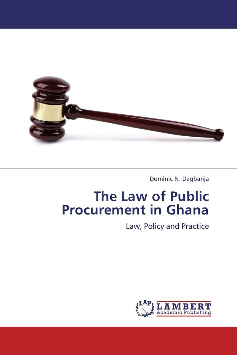 The Law of Public Procurement in Ghana viruses infecting yam in ghana togo and benin in west africa