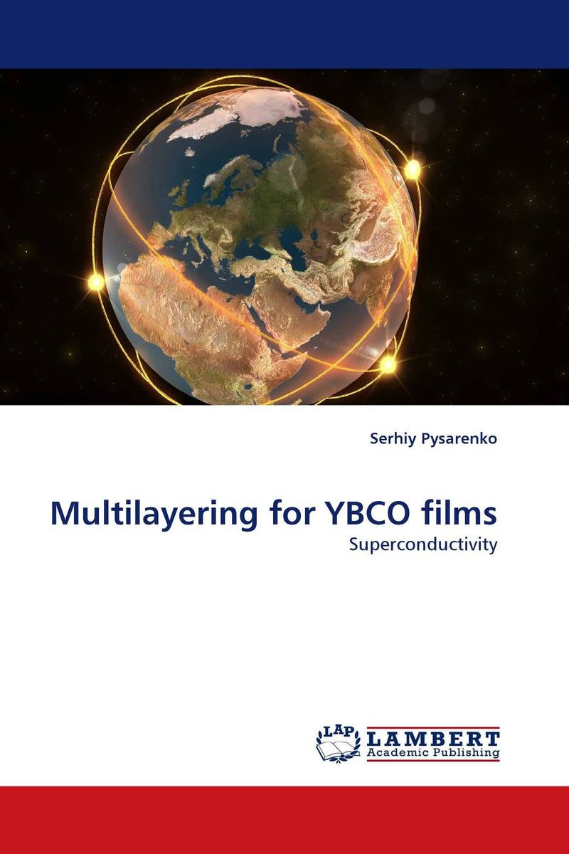 Multilayering for YBCO films modern physics for scientists and engineers