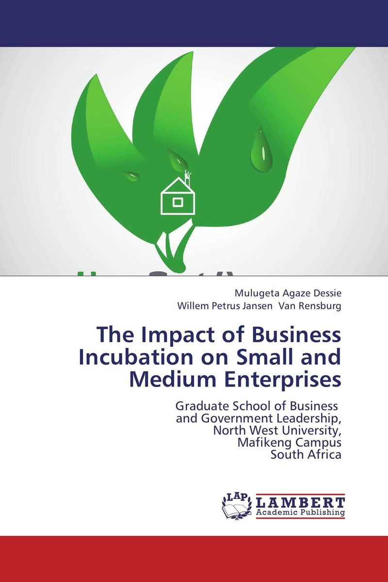 The Impact of Business Incubation on Small and Medium Enterprises evaluation of the impact of a mega sporting event