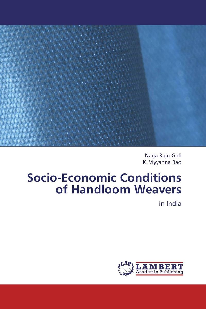 Socio-Economic Conditions of Handloom Weavers socio economic conditions and gender gap in schools