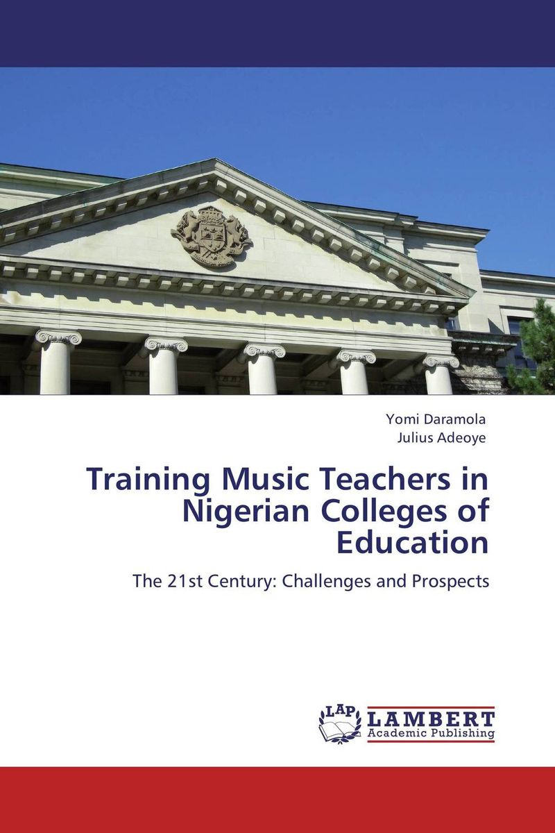 TRAINING MUSIC TEACHERS IN NIGERIAN COLLEGES OF EDUCATION teaching general music