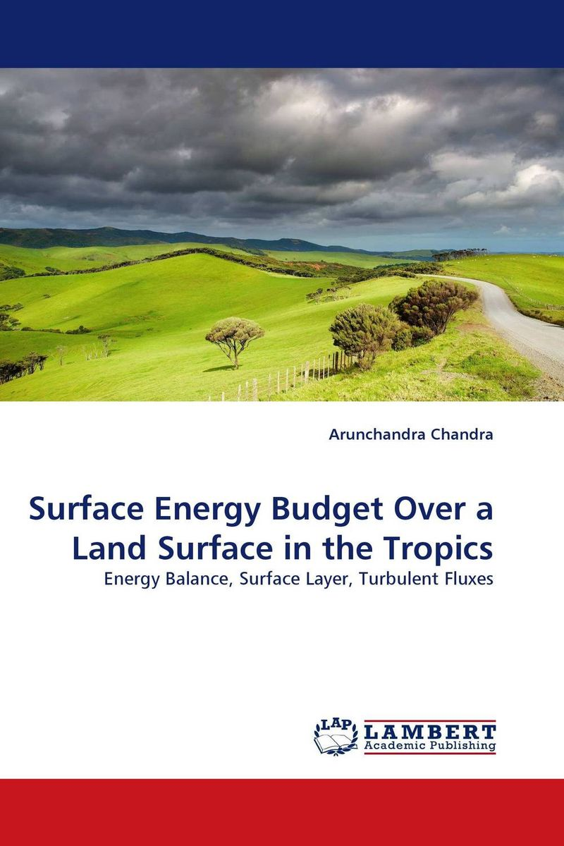 Surface Energy Budget Over a Land Surface in the Tropics bim and the cloud