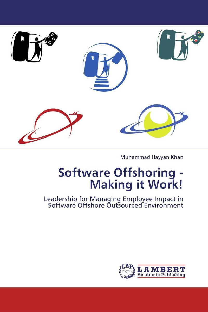 Software Offshoring - Making it Work! asad ullah alam and siffat ullah khan knowledge sharing management in software outsourcing projects