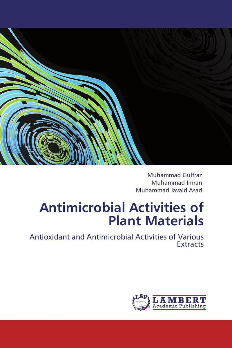 Antimicrobial Activities of Plant Materials effect of medicinal plant extracts on the viability of protoscoleces