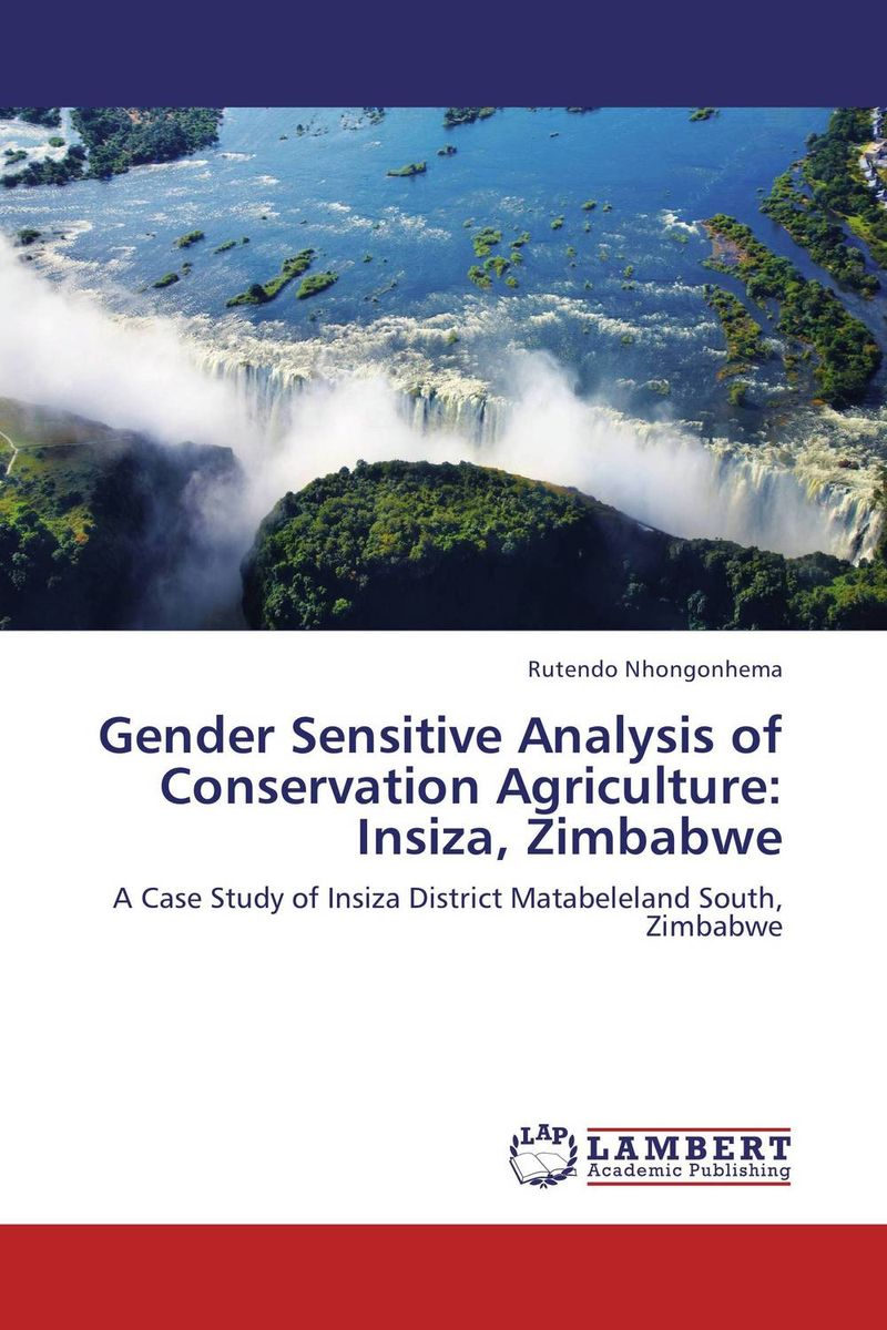 Gender Sensitive Analysis of Conservation Agriculture: Insiza, Zimbabwe the role of heritage conservation districts
