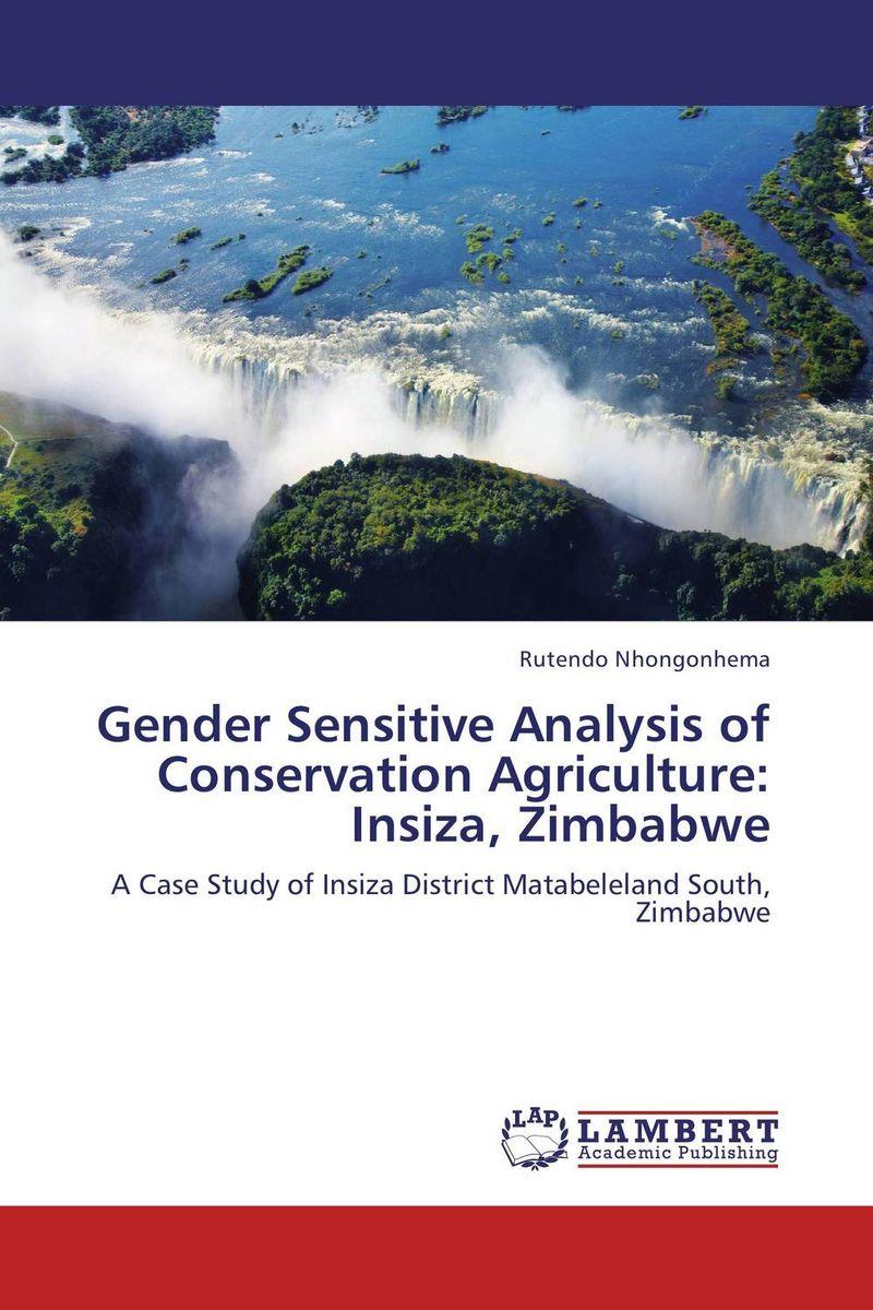 Gender Sensitive Analysis of Conservation Agriculture: Insiza, Zimbabwe livelihood and conservation