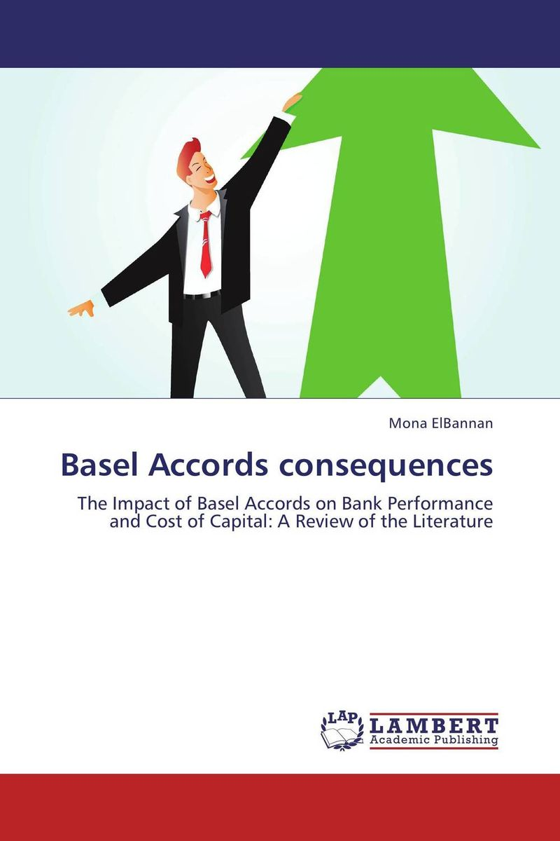 Basel Accords consequences joel bessis risk management in banking
