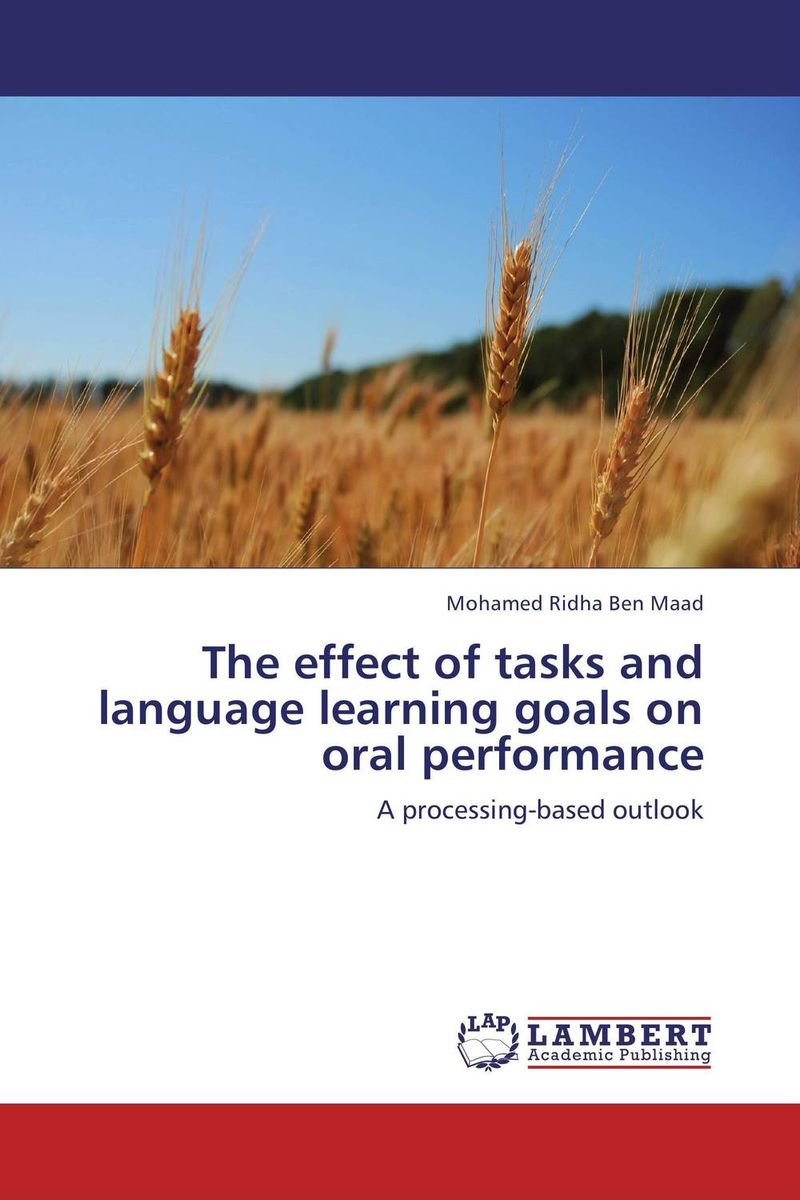 The effect of tasks and language learning goals on oral performance language change and lexical variation in youth language