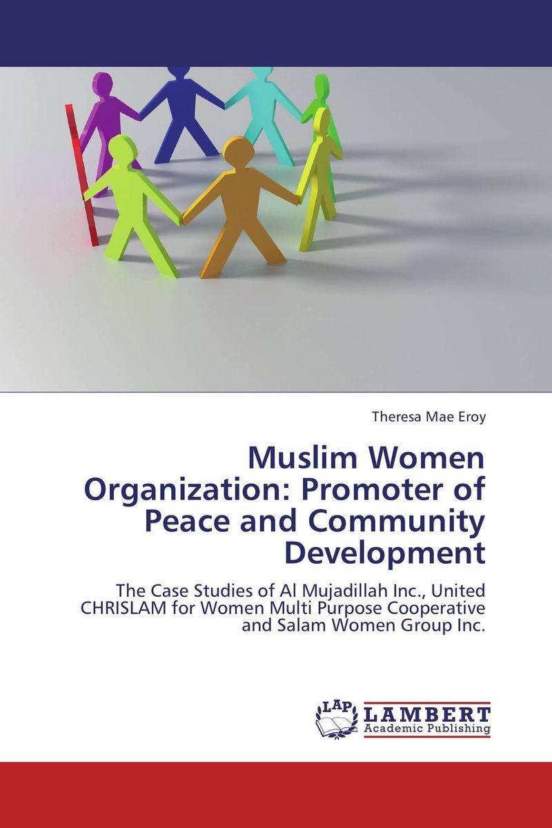 Muslim Women Organization: Promoter of Peace and Community Development organization development