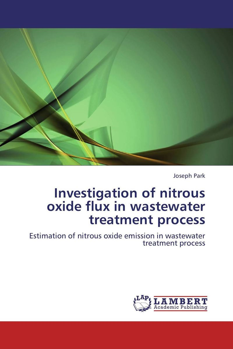 Investigation of nitrous oxide flux in wastewater treatment process analysis of pharmaceuticals in wastewater and their photodegradation